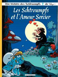 Les Schtroumpfs T32 : Les schtroumpfs et l'amour sorcier (0), bd chez Le Lombard de Jost, Culliford, de Coninck, Culliford