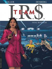 IRS Team T3 : Goal business, bd chez Le Lombard de Desberg, Koller, Coquelicot