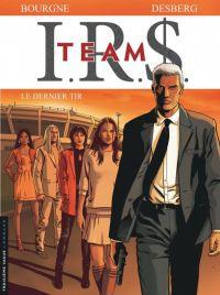 IRS Team T4 : Le dernier tir, bd chez Le Lombard de Desberg, Bourgne, Pradelle, Coquelicot