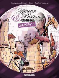 Amour, passion et CX Diesel T3, bd chez Fluide Glacial de Fabcaro, BenGrrr, James