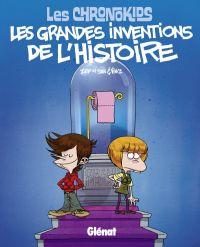 Chrono kids : Les grandes inventions de l'Histoire (0), bd chez Glénat de Zep, Vince, Stan