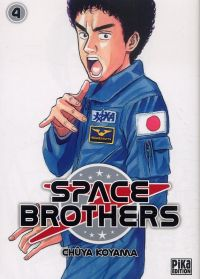 Space brothers T4, manga chez Pika de Koyama