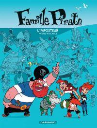 Famille pirate T2 : L'imposteur (0), bd chez Dargaud de Picault, Parme, Dreher