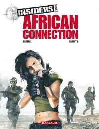Insiders T2 : African connection, bd chez Dargaud de Bartoll, Garreta, Charrance
