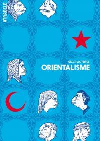 Orientalisme, bd chez Atrabile de Presl
