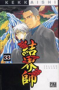 Kekkaishi T33, manga chez Pika de Tanabe