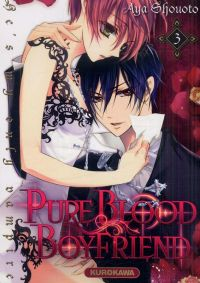 Pure blood boyfriend T3 : , manga chez Kurokawa de Shouoto