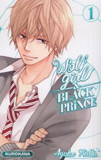Wolf girl & black prince T1, manga chez Kurokawa de Ayuko