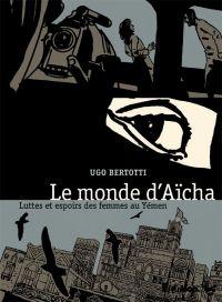 Le Monde d'Aïcha, bd chez Futuropolis de Bertotti