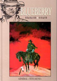 """Blueberry – cycle 3 : Le chemin de fer, T10 : Général """"Tête Jaune"""" (0), bd chez Hachette de Charlier, Giraud"""
