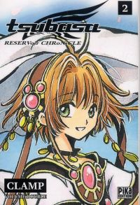 Tsubasa RESERVoir CHRoNiCLE – Edition double, T2, manga chez Pika de Clamp