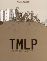 TMLP, bd chez 6 pieds sous terre de Rochier