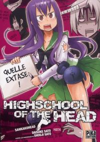 Highschool of the head , manga chez Pika de Sato, Sato, Sankakuhead