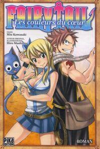 Fairy Tail : Les couleurs du coeur (0), manga chez Pika de Kawasaki, Mashima