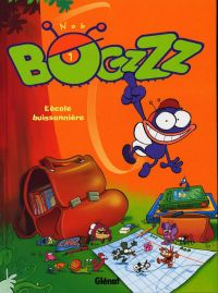 Bogzzz T1 : L'école buissonnière (0), bd chez Glénat de Nob