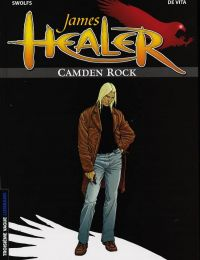 James Healer T1 : Camden rock (0), bd chez Le Lombard de Swolfs, de Vita, Swolfs