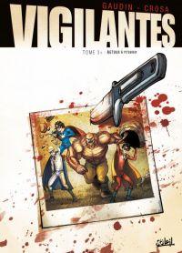 Vigilantes T3 : Retour à Pitsgreen (0), bd chez Soleil de Gaudin, Crosa, Paitreau