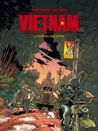 Vietnam T1 : La voie du Bouddha (0), bd chez Treize étrange de Brrémaud, Pacheco, Lerolle
