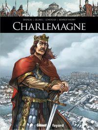 Charlemagne, bd chez Glénat de Delmas, Bruneau, Lemercier, Casolino