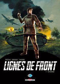 Lignes de front T1 : Stonne (0), bd chez Delcourt de Pécau, Brada, Thorn