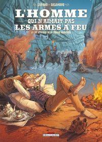 L'Homme qui n'aimait pas les armes à feu T3 : Le mystère de la femme araignée, bd chez Delcourt de Lupano, Salomone, Champelovier