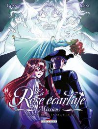 La Rose écarlate - Missions – cycle 1 : Le spectre de la Bastille, T2, bd chez Delcourt de Lyfoung, Jenny, Fleur, Ogaki