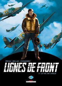 Lignes de front T2 : Le vol de l'aigle (0), bd chez Delcourt de Pécau, Dellac, Fernandez