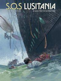 SOS Lusitania T2 : 18 minutes pour survivre (0), bd chez Bamboo de Cothias, Ordas, Manini