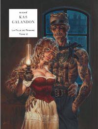 La Fille de Paname T2 : L'homme aux tatouages (0), bd chez Le Lombard de Galandon, Kas, Graza