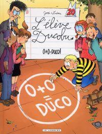 L'élève Ducobu T20 : 0+0=Duco (0), bd chez Le Lombard de Zidrou, Godi, Godi