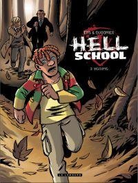 Hell school T3 : Insoumis (0), bd chez Le Lombard de Dugomier, Ers, Cesano