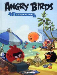 Angry birds T2 : Le paradis des piggies (0), bd chez Le Lombard de Rovio