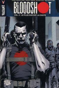 Bloodshot T2 : Le plus dur est la chute (0), comics chez Panini Comics de Swierczynski, Clarke, Garcia, Lozzi, Sotomayor, Hannin, Baumann