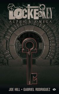 Locke & Key T6 : Alpha & Omega (0), comics chez Hi Comics de Joe Hill, Rodriguez, Fotos