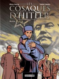 Les Cosaques d'Hitler T2 : Kolia (0), bd chez Casterman de Lemaire, Neuray, Ruby