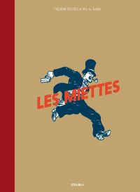Les Miettes, bd chez Atrabile de Al Rabin, Peeters