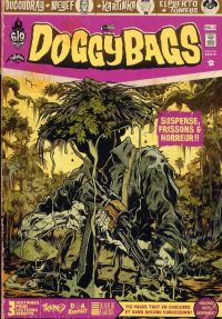 Doggybags T5 : Trapped / DOA Rampage / Death of a nation, comics chez Ankama de El Puerto, Run, Ducoudray, Kartinka, Neyef, Yuck, Tomeus, Nido