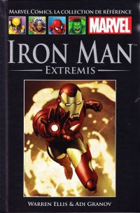 Marvel Comics, la collection de référence T40 : Iron Man - Extremis (0), comics chez Hachette de Ellis, Granov