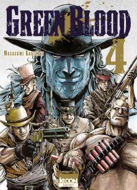 Green blood T4, manga chez Ki-oon de Kakizaki