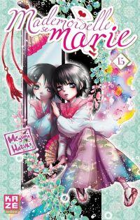 Mademoiselle se marie T15, manga chez Kazé manga de Hazuki