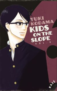 Kids on the slope T6 : , manga chez Kazé manga de Kodama