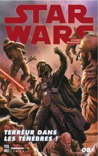 Star Wars (revue) – Comics Magazine, T8 : Terreur dans les ténèbres !  (0), comics chez Delcourt de Aclin, Norwood, Siedell, Ferrara, Denton, Guzman, Atiyeh, Jackson, Dorman, Massafera