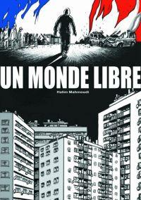 Un monde libre, bd chez Des ronds dans l'O de Mahmoudi