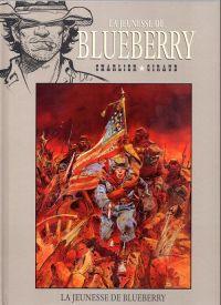 La jeunesse de Blueberry T1 : La jeunesse de Blueberry (0), bd chez Hachette de Charlier, Giraud