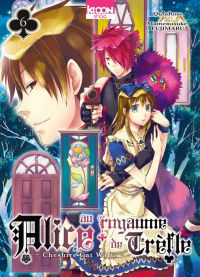 Alice au royaume de trèfle T6, manga chez Ki-oon de Quinrose, Fujimaru