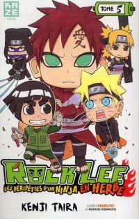 Rock Lee - les péripéties d'un ninja en herbe T5, manga chez Kazé manga de Taira