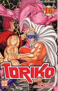 Toriko T16, manga chez Kazé manga de Shimabukuro