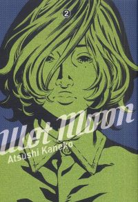 Wet Moon T2, manga chez Casterman de Kaneko