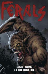 Ferals T3 : La confrontation (0), comics chez Panini Comics de Lapham, Andrade Jr, Digikore studio