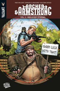 Archer & Armstrong – édition librairie, T2 : La fureur du guerrier éternel (0), comics chez Panini Comics de Van Lente, Martinez, Lupacchino, Milla, Baron